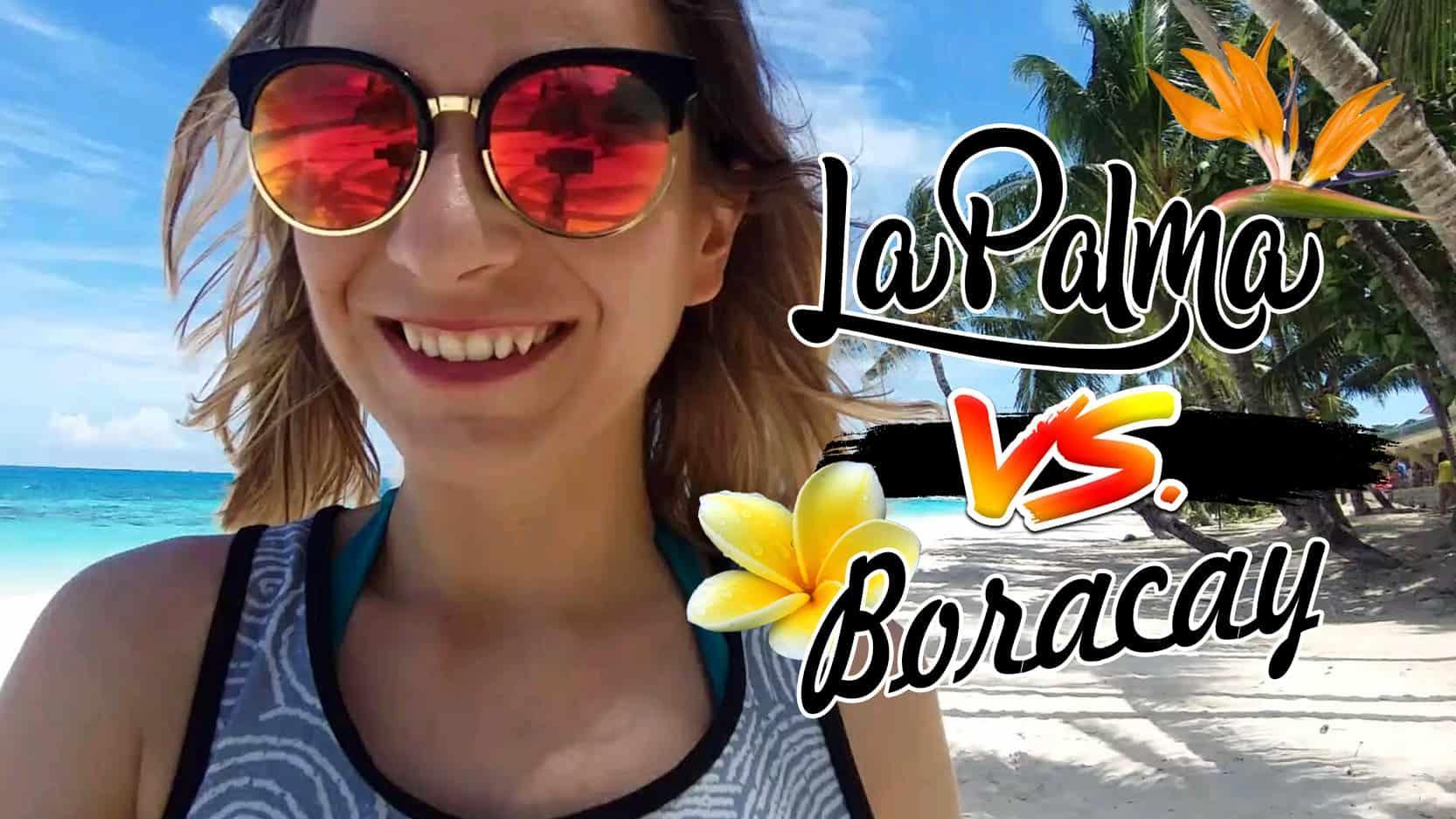 La Palma vs. Boracay